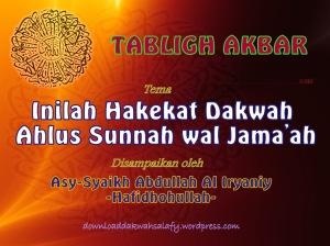 Inilah Hakekat Dakwah Ahlus Sunnah wal Jama'ah