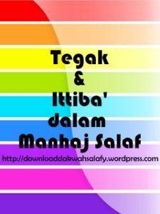 Tegak dan Ittiba dalam Manhaj Salaf